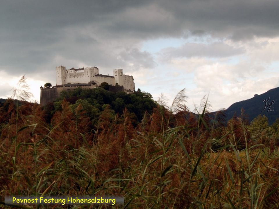 Pevnost Festung Hohensalzburg
