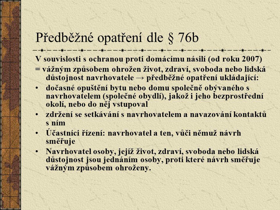 Předběžné opatření dle § 76b