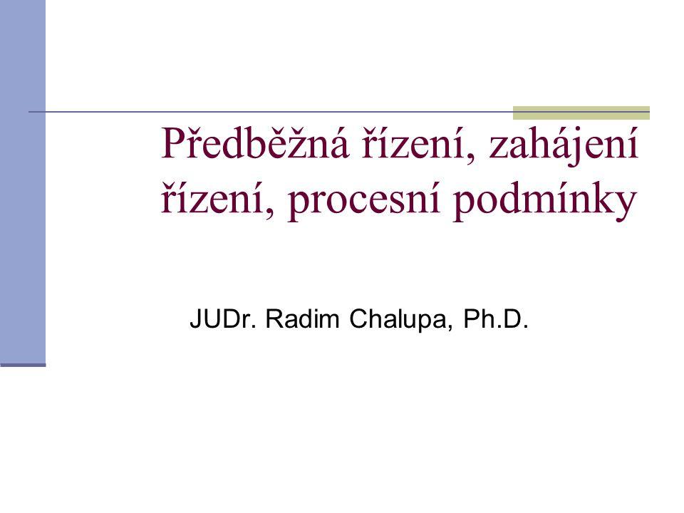 Předběžná řízení, zahájení řízení, procesní podmínky