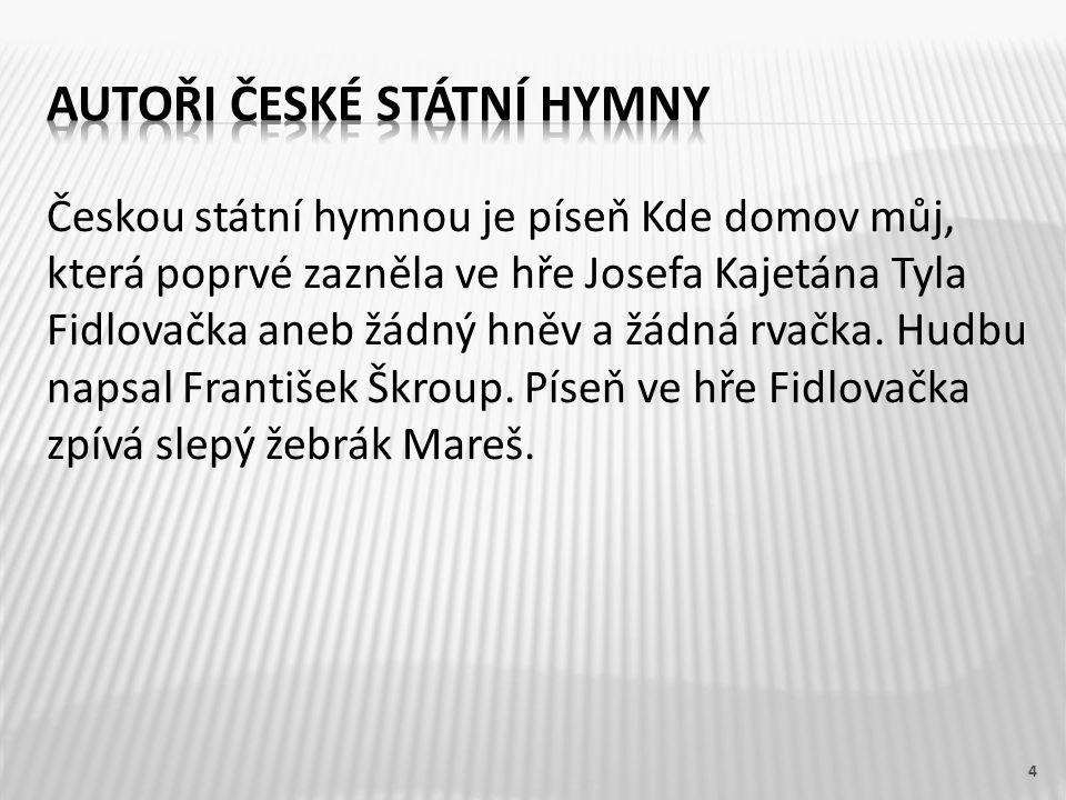 Autoři české státní hymny