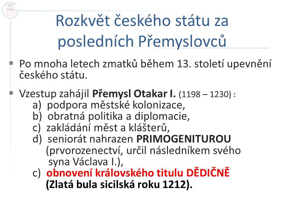 Rozkvět českého státu za posledních Přemyslovců