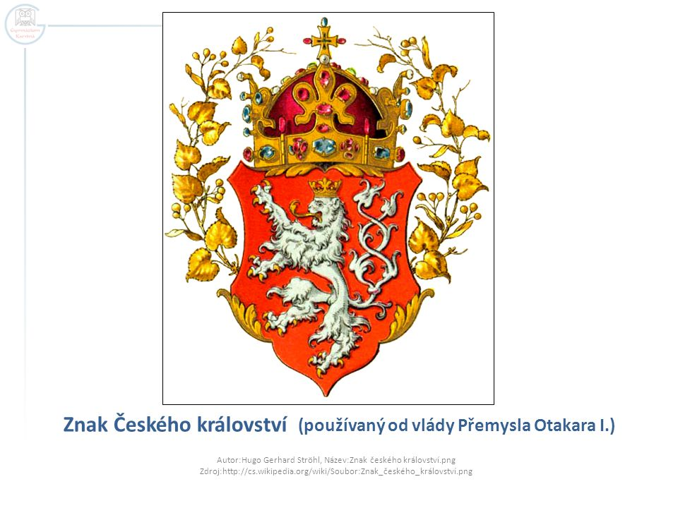 Znak Českého království (používaný od vlády Přemysla Otakara I.)