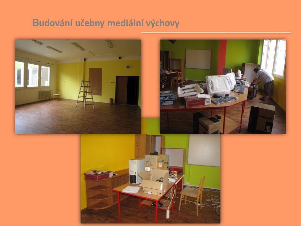 Budování učebny mediální výchovy