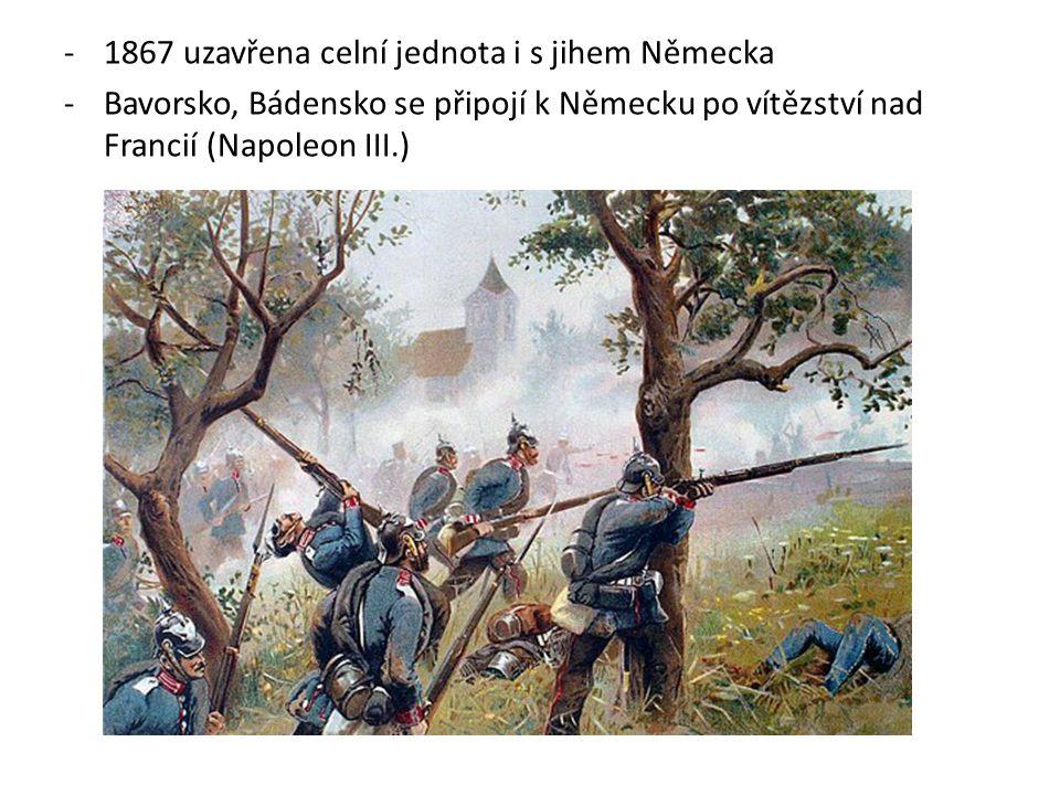 1867 uzavřena celní jednota i s jihem Německa