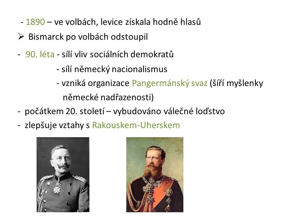 - 1890 – ve volbách, levice získala hodně hlasů