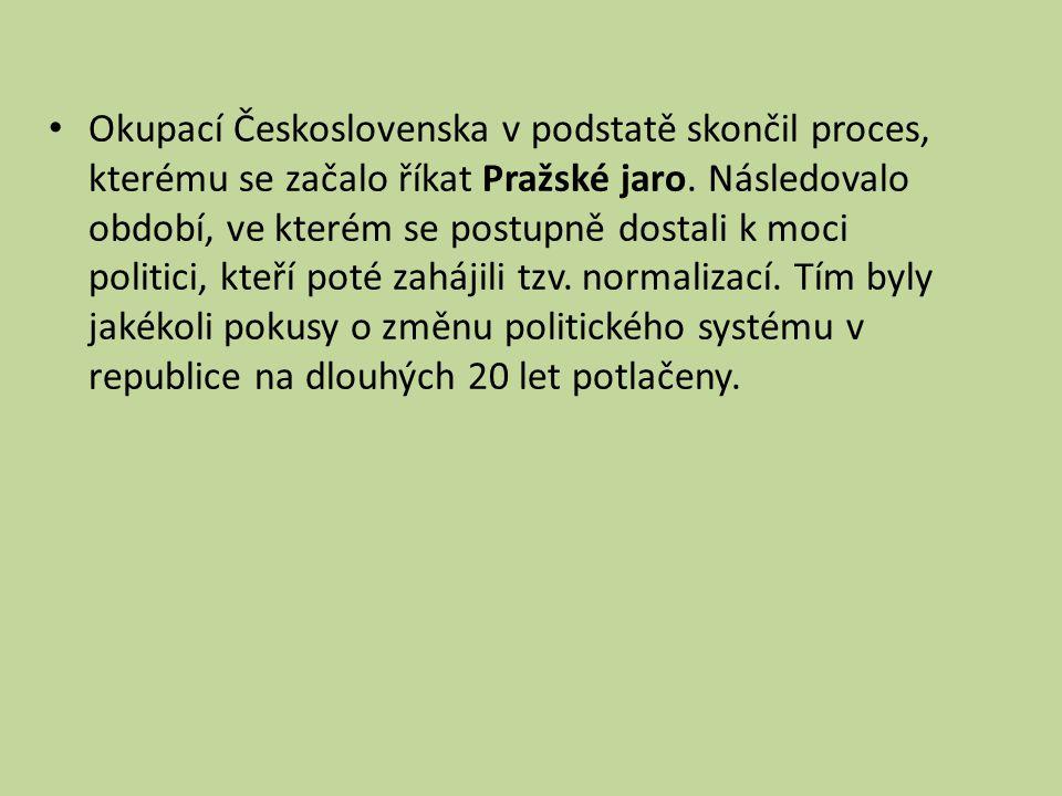 Okupací Československa v podstatě skončil proces, kterému se začalo říkat Pražské jaro.