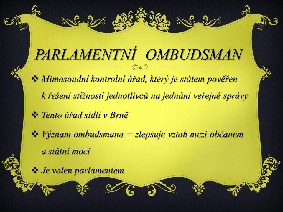 PARLAMENTNÍ OMBUDSMAN