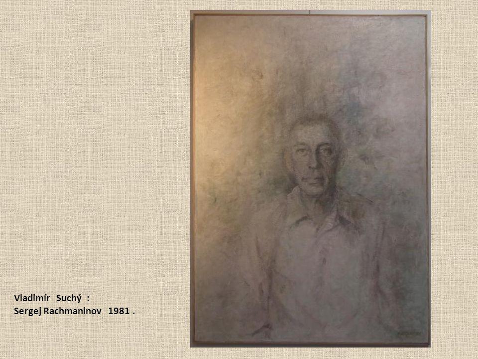 Vladimír Suchý : Sergej Rachmaninov 1981 .