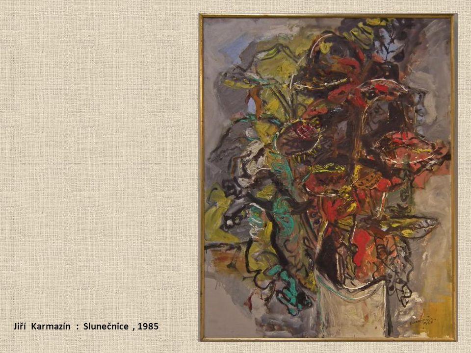 Jiří Karmazín : Slunečnice , 1985