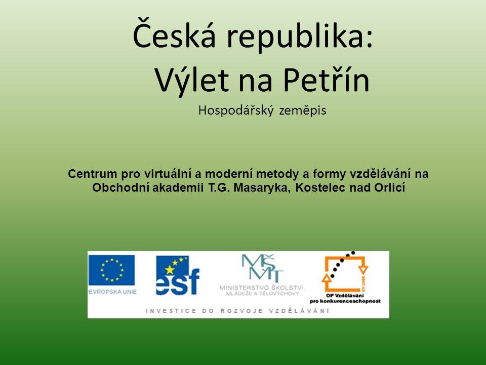 Česká republika: Výlet na Petřín Hospodářský zeměpis