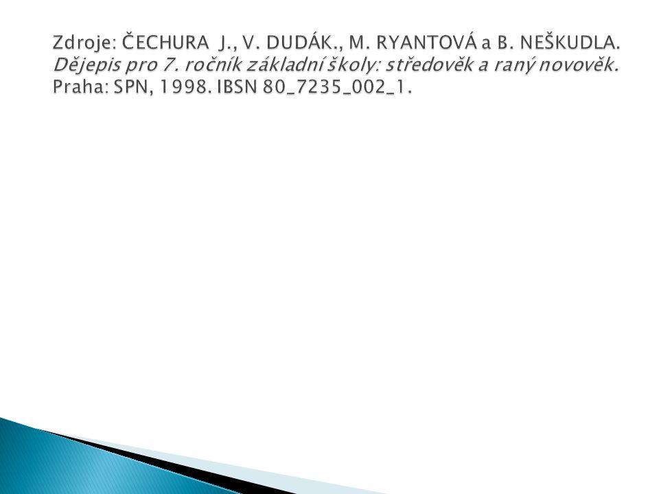 Zdroje: ČECHURA J. , V. DUDÁK. , M. RYANTOVÁ a B. NEŠKUDLA