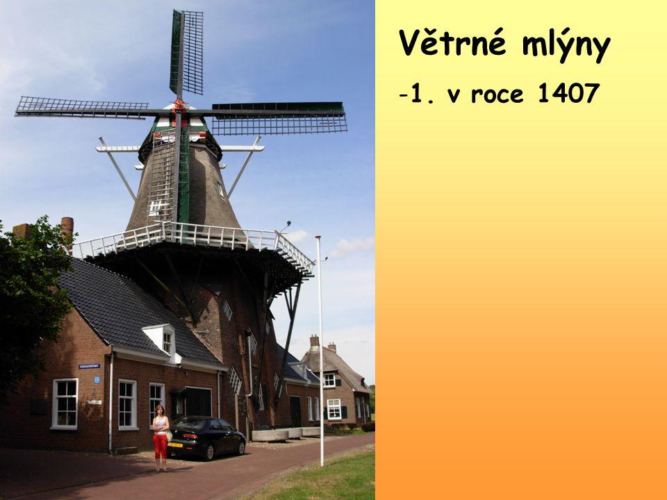 Větrné mlýny 1. v roce 1407