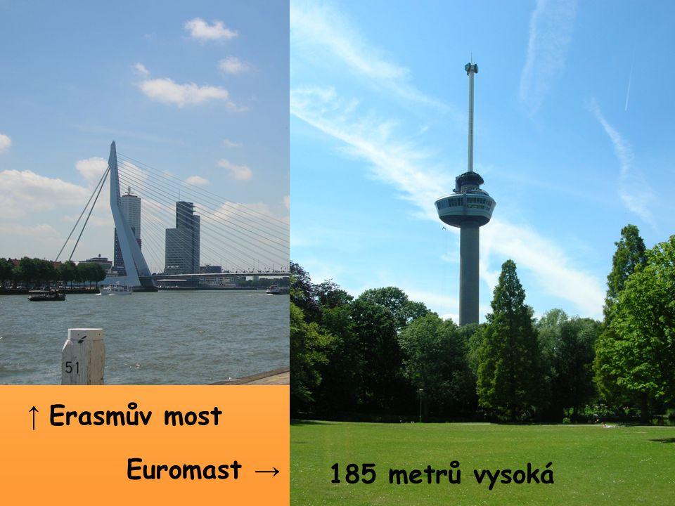 ↑ Erasmův most Euromast → 185 metrů vysoká