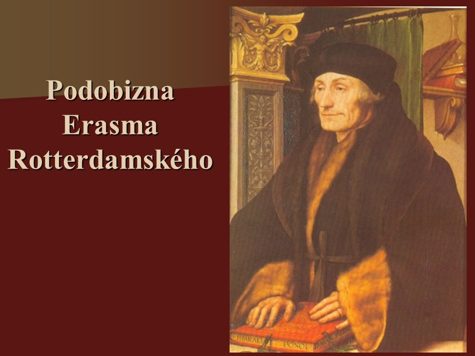 Podobizna Erasma Rotterdamského