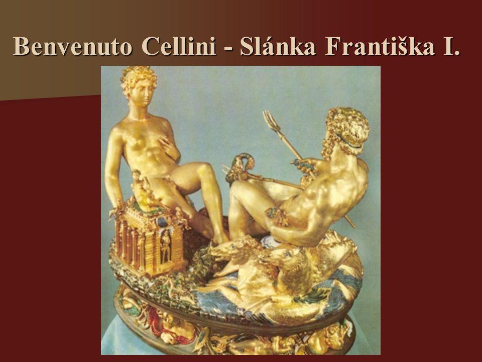 Benvenuto Cellini - Slánka Františka I.