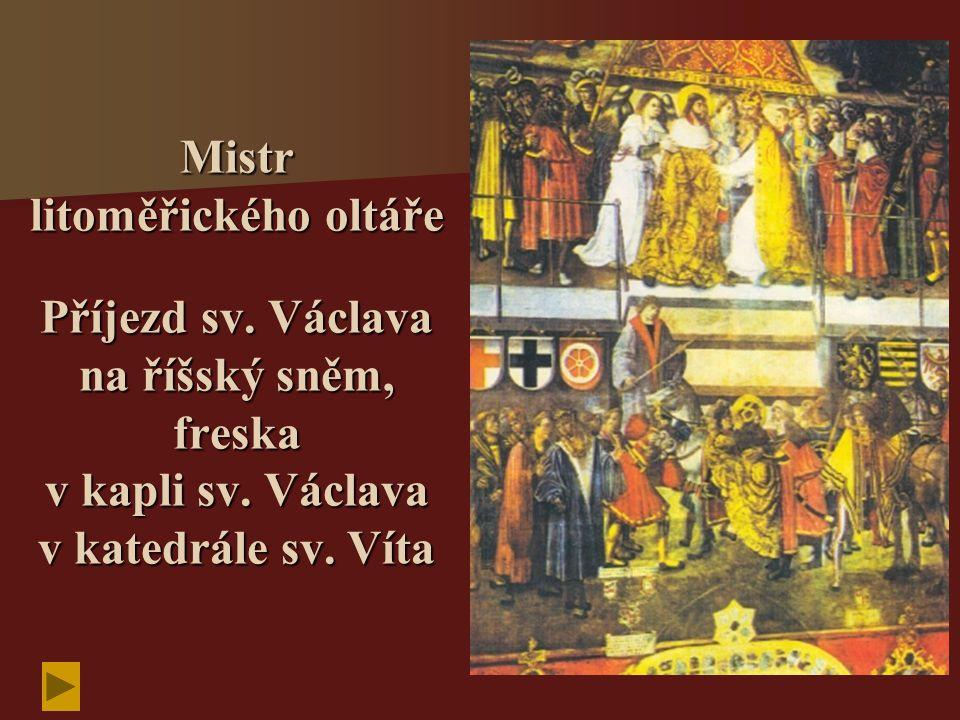 Mistr litoměřického oltáře Příjezd sv