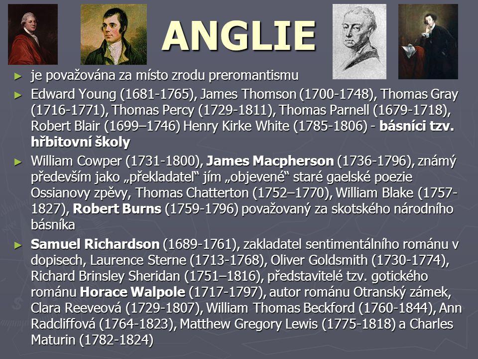 ANGLIE je považována za místo zrodu preromantismu
