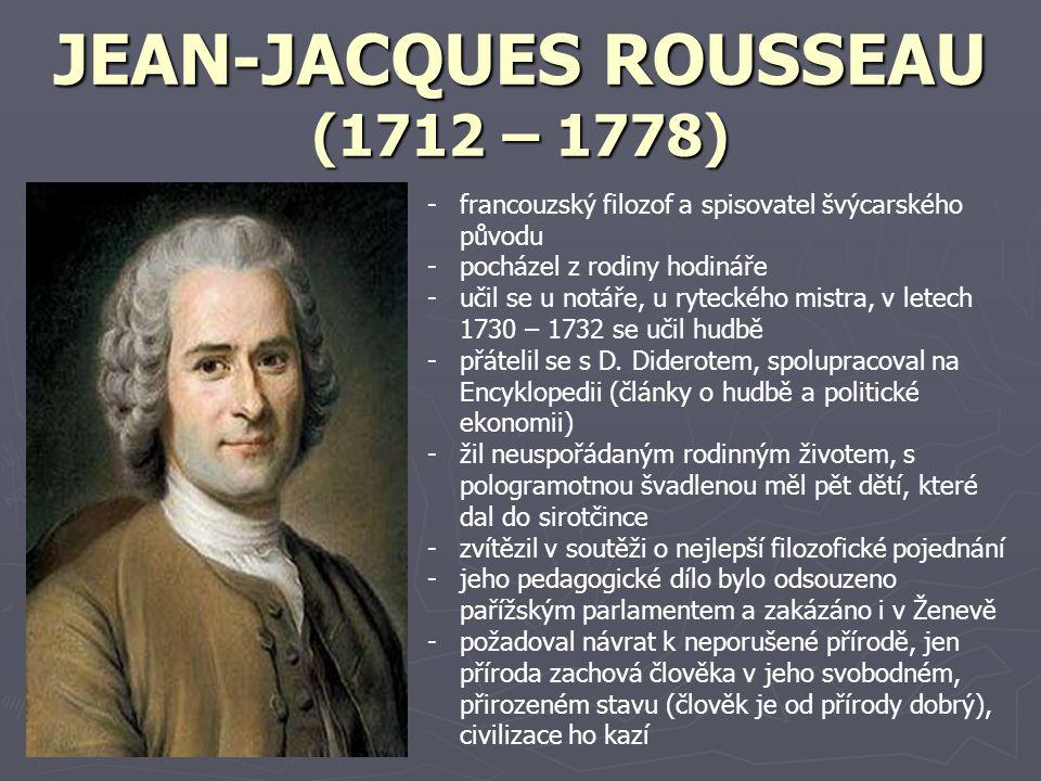 JEAN-JACQUES ROUSSEAU (1712 – 1778)