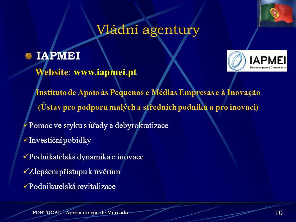 Vládní agentury IAPMEI Website: www.iapmei.pt