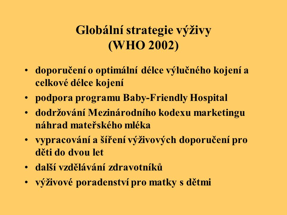 Globální strategie výživy (WHO 2002)