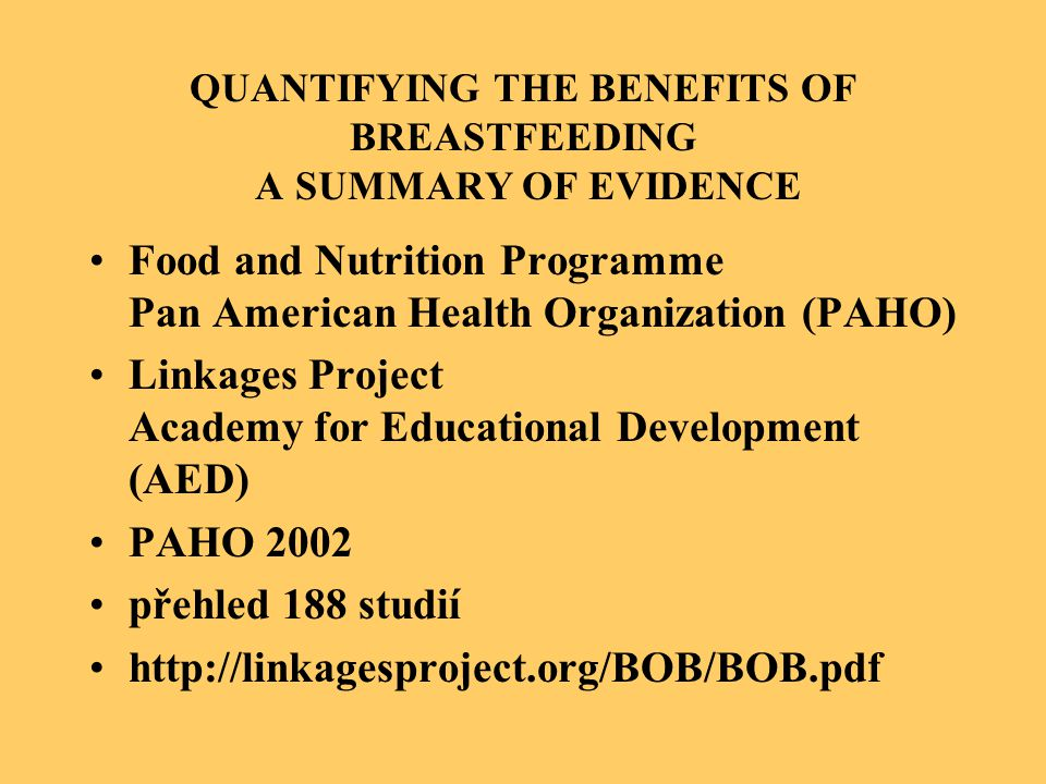 QUANTIFYING THE BENEFITS OF BREASTFEEDING A SUMMARY OF EVIDENCE