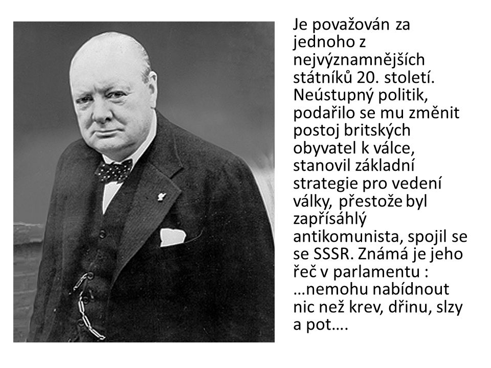 Je považován za jednoho z nejvýznamnějších státníků 20. století