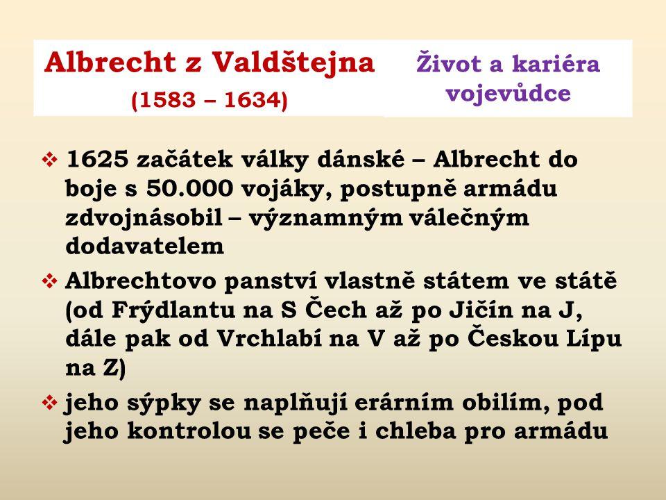 1625 začátek války dánské – Albrecht do boje s 50