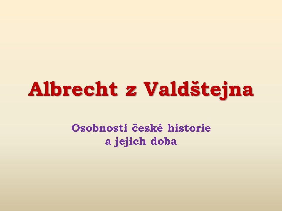 Osobnosti české historie a jejich doba