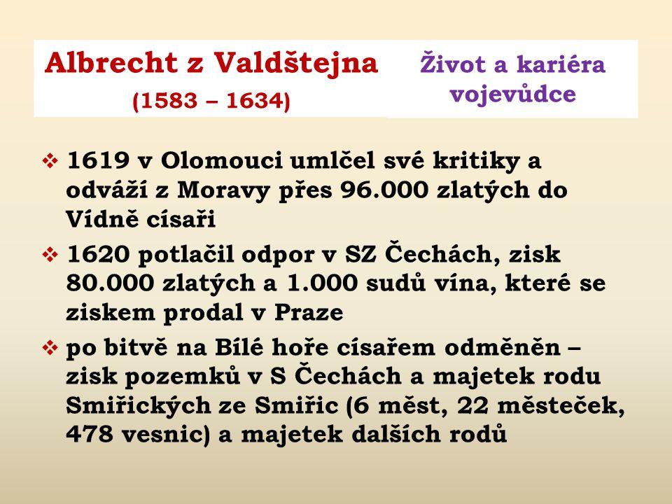 1619 v Olomouci umlčel své kritiky a odváží z Moravy přes 96