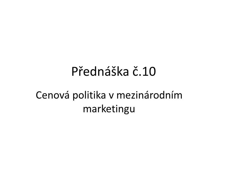 Cenová politika v mezinárodním marketingu