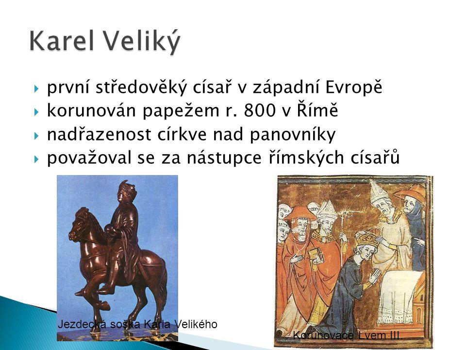 Karel Veliký první středověký císař v západní Evropě