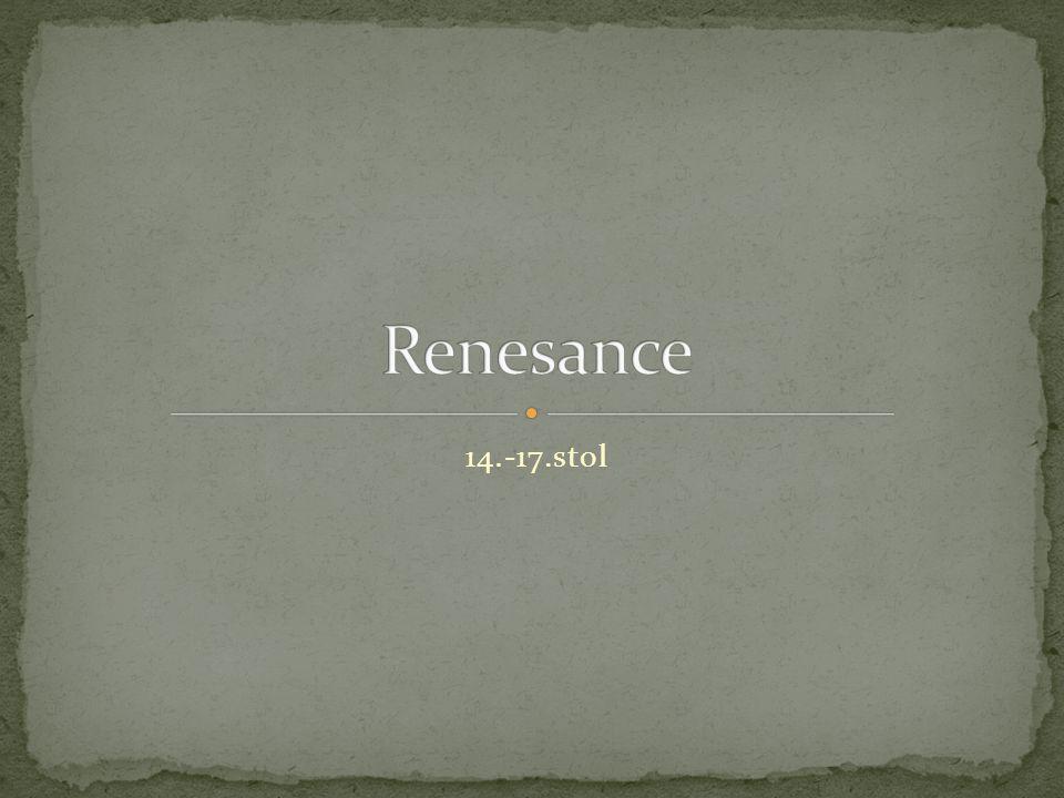 Renesance 14.-17.stol