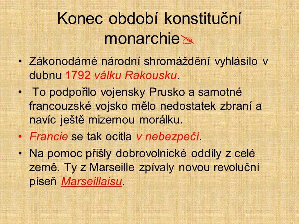 Konec období konstituční monarchie