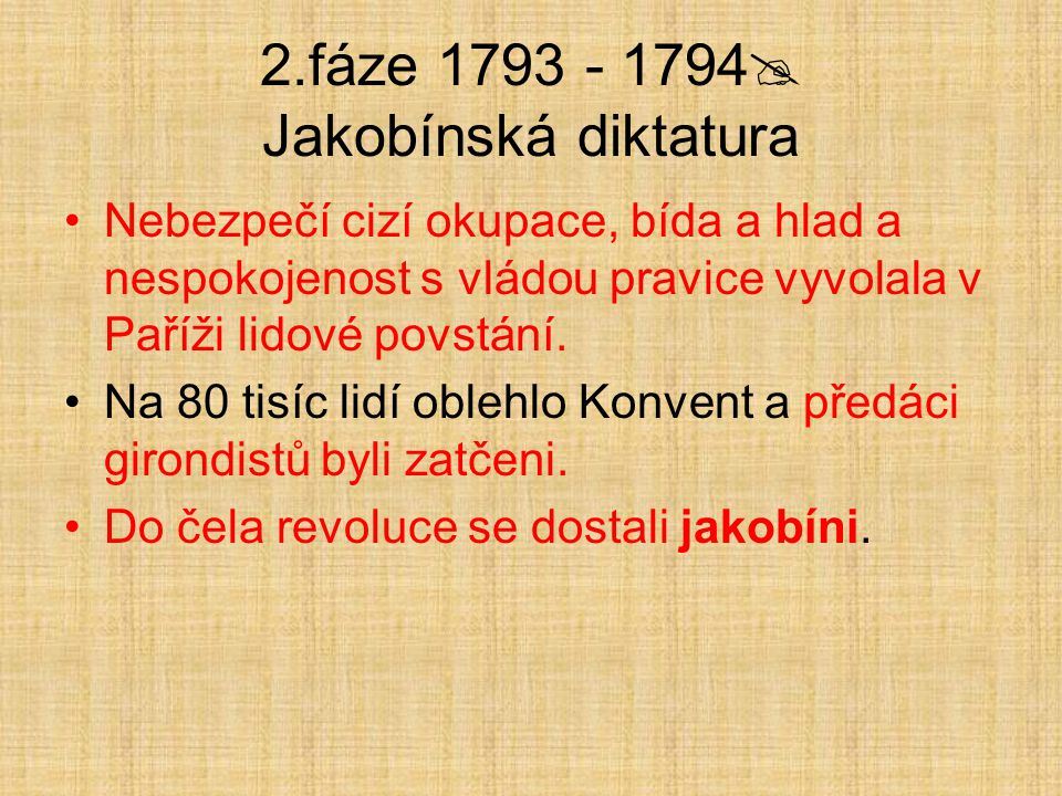 2.fáze 1793 - 1794 Jakobínská diktatura