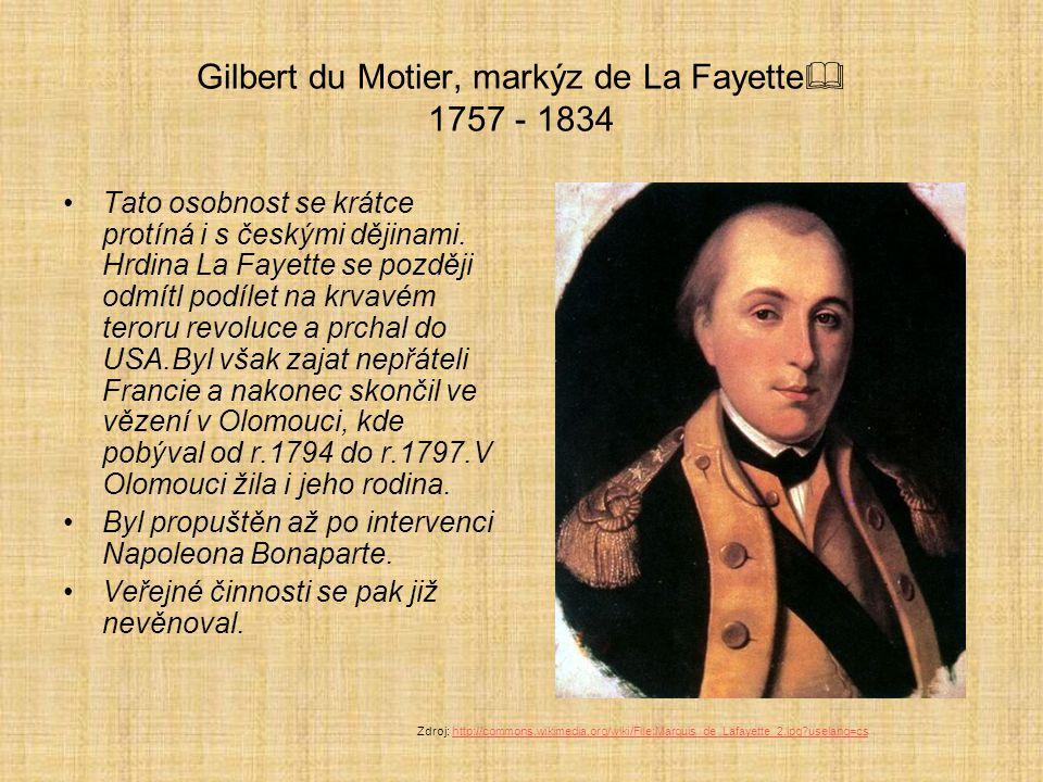 Gilbert du Motier, markýz de La Fayette 1757 - 1834