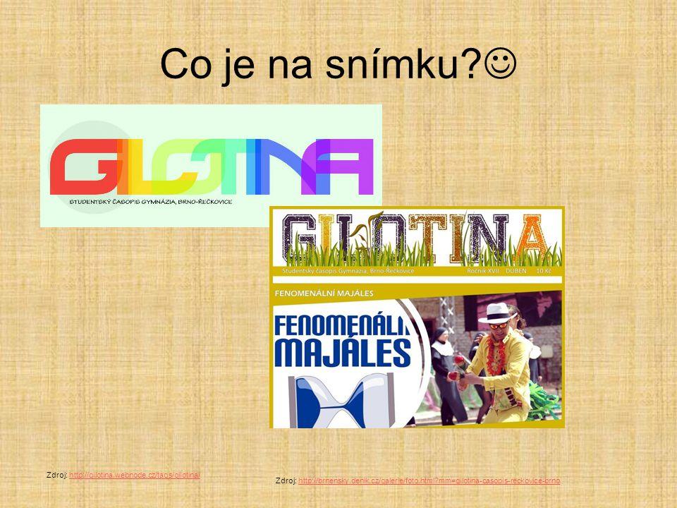 Co je na snímku  Zdroj: http://gilotina.webnode.cz/tags/gilotina/