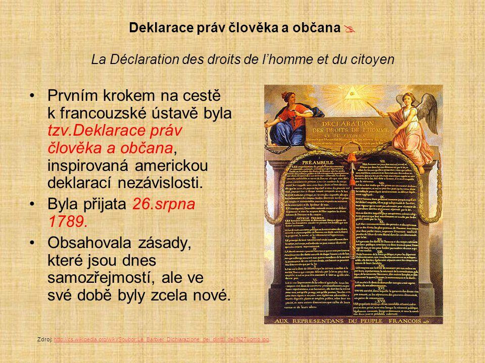 Deklarace práv člověka a občana  La Déclaration des droits de l'homme et du citoyen