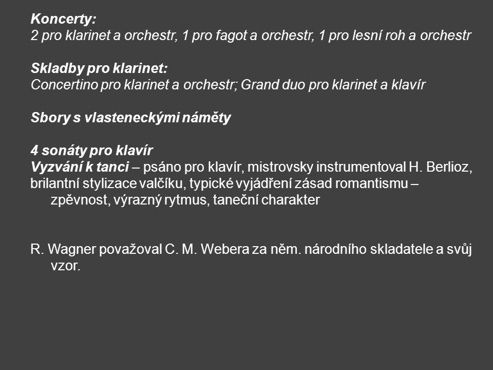 Koncerty: 2 pro klarinet a orchestr, 1 pro fagot a orchestr, 1 pro lesní roh a orchestr. Skladby pro klarinet:
