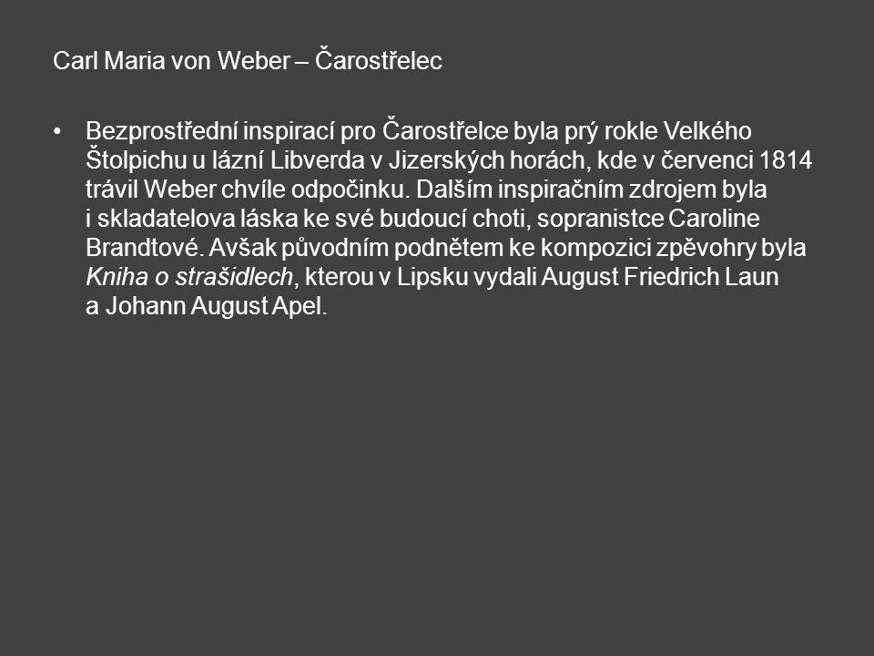 Carl Maria von Weber – Čarostřelec