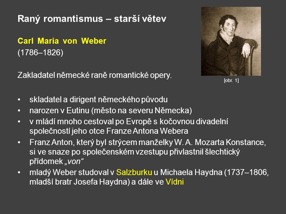 Raný romantismus – starší větev