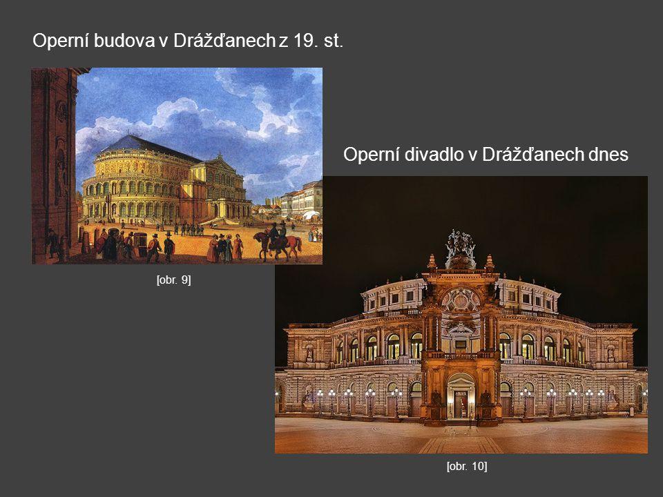 Operní budova v Drážďanech z 19. st.