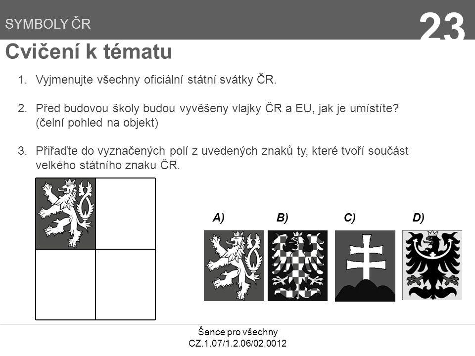 23 Cvičení k tématu SYMBOLY ČR