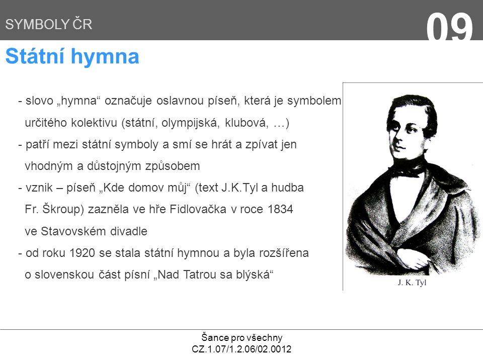 09 Státní hymna SYMBOLY ČR