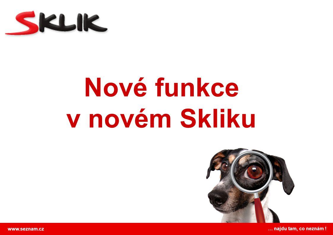 Nové funkce v novém Skliku