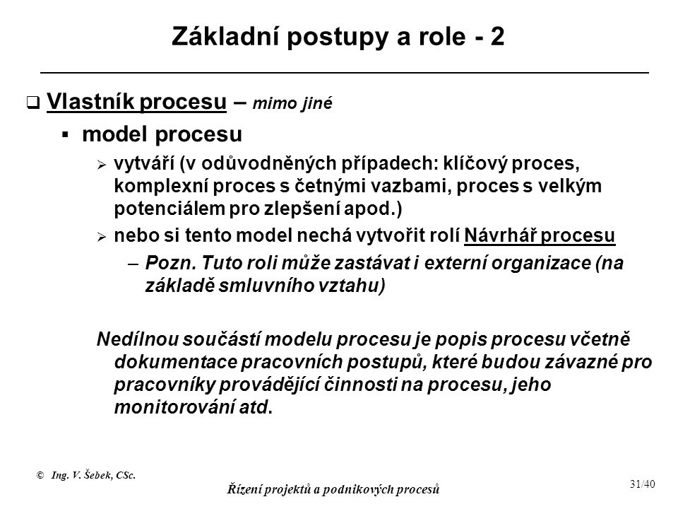Základní postupy a role - 2