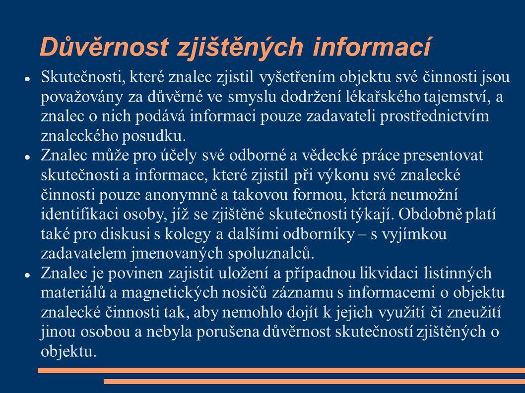 Důvěrnost zjištěných informací