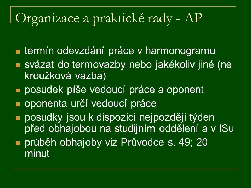 Organizace a praktické rady - AP