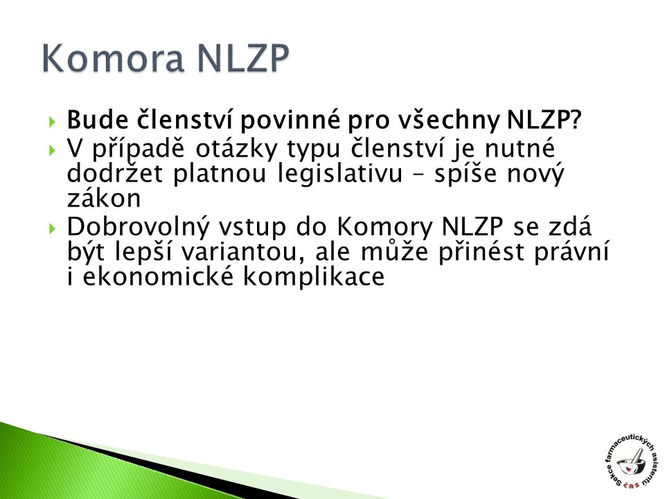 Komora NLZP Bude členství povinné pro všechny NLZP