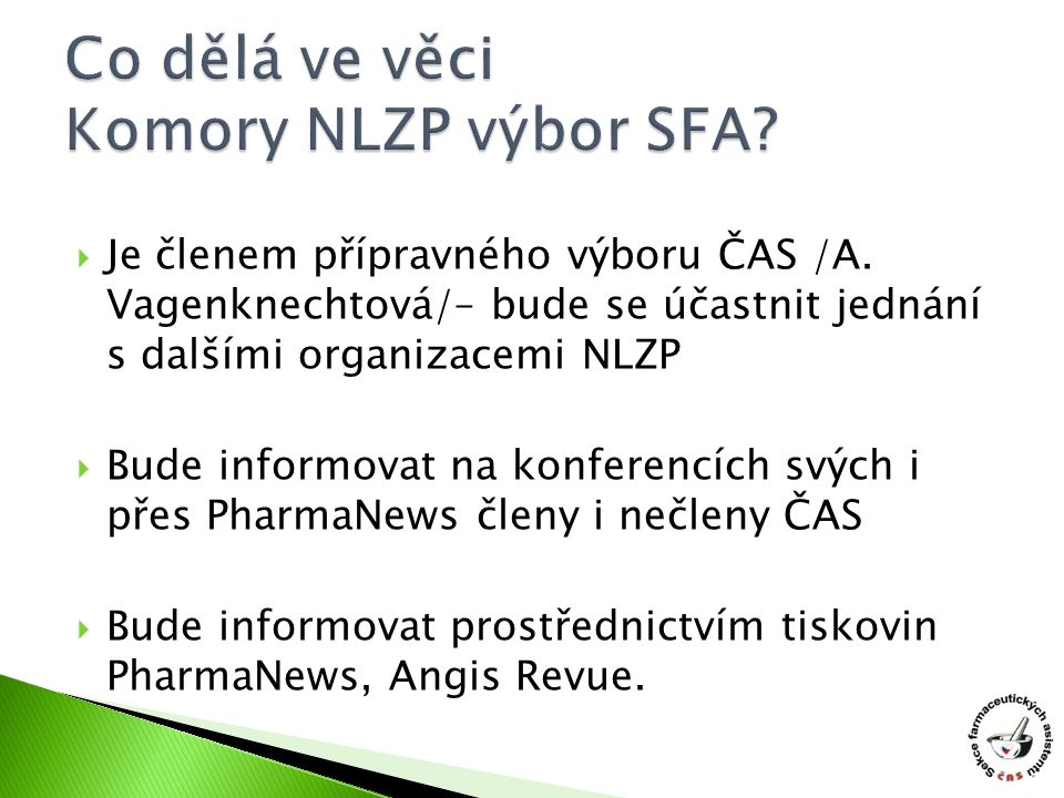Co dělá ve věci Komory NLZP výbor SFA