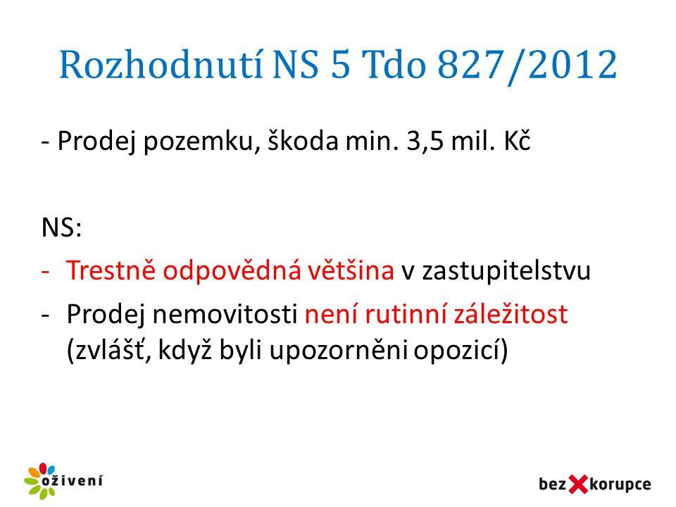 Rozhodnutí NS 5 Tdo 827/2012 - Prodej pozemku, škoda min. 3,5 mil. Kč